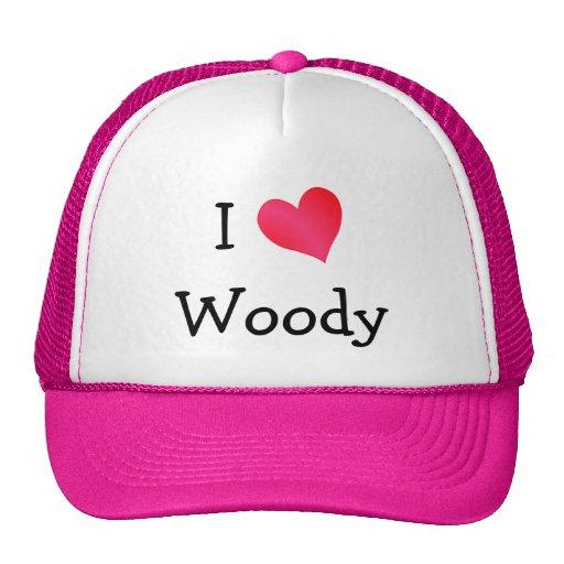 I Love Woody Hats