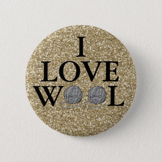 I Love Wool Badge Pinback Button