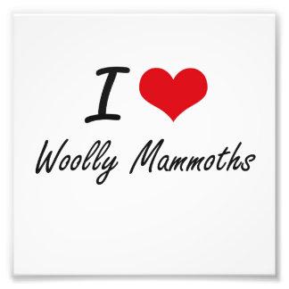 I love Woolly Mammoths Photo Print