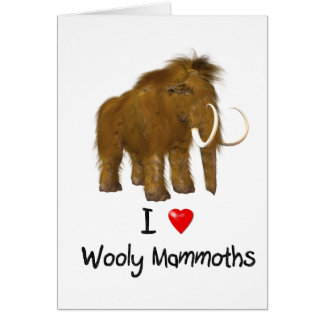 """""""I Love Wooly Mammoths"""" Wooly Mammoth Cards"""