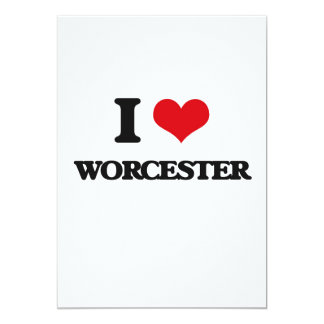 I love Worcester 5x7 Paper Invitation Card