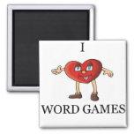 i love word games fridge magnet