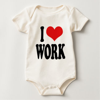 I Love Work Baby Bodysuit