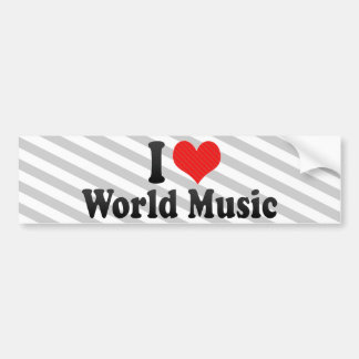 I Love World Music Car Bumper Sticker
