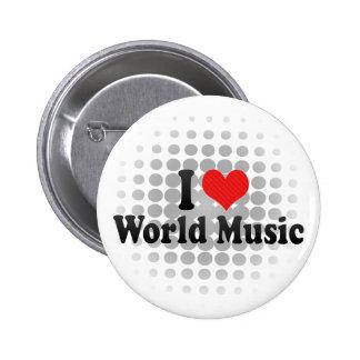 I Love World Music Pin