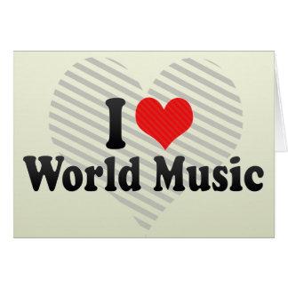 I Love World Music Greeting Card