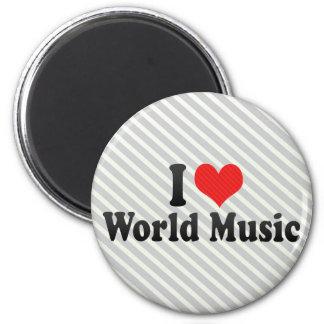 I Love World Music Refrigerator Magnet