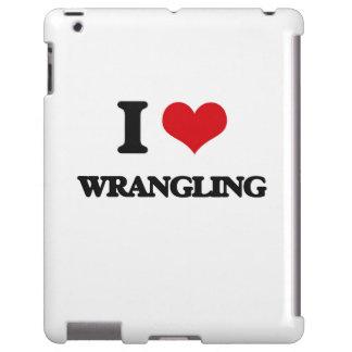 I love Wrangling