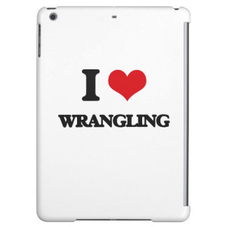 I love Wrangling Case For iPad Air