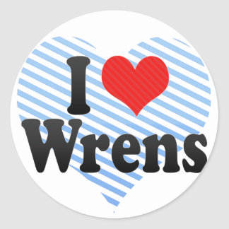 I Love Wrens Classic Round Sticker