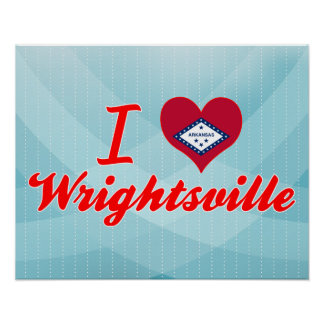 I Love Wrightsville, Arkansas Posters