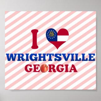 I Love Wrightsville, Georgia Posters
