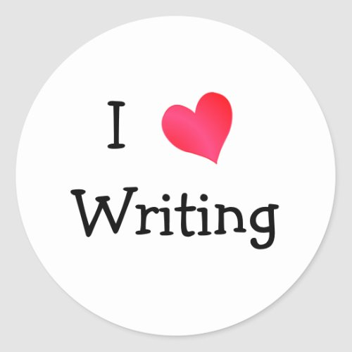 I Love Writing Classic Round Sticker