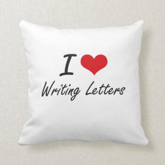 I love Writing Letters Throw Pillows