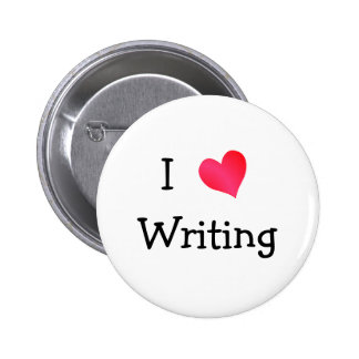 I Love Writing Pinback Button