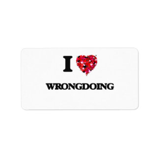 I love Wrongdoing Address Label