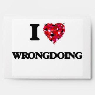 I love Wrongdoing Envelopes