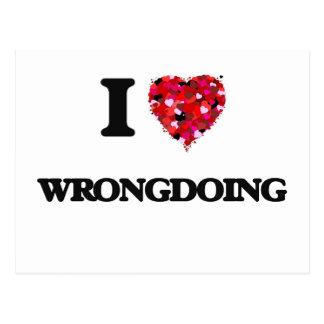 I love Wrongdoing Postcard