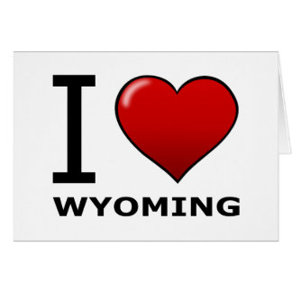 I LOVE WYOMING CARD