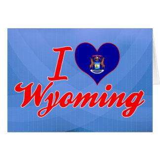 I Love Wyoming, Michigan Greeting Card