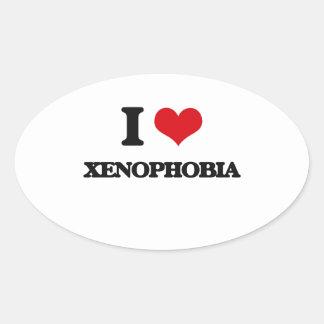 I love Xenophobia Oval Sticker