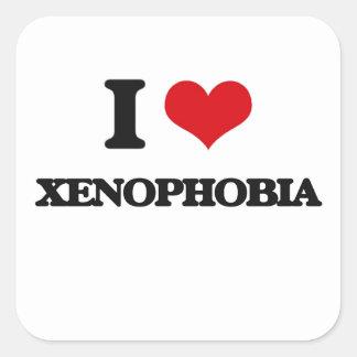 I love Xenophobia Square Sticker