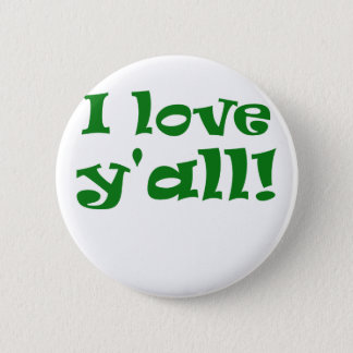 I Love Yall Pinback Button