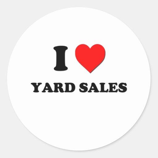 I love Yard Sales Classic Round Sticker