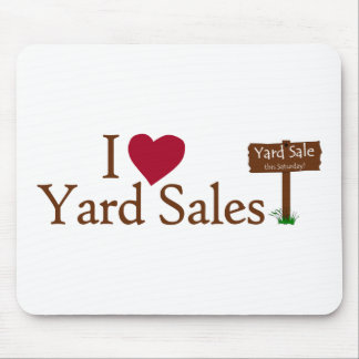 I Love Yard Sales Mouse Pad
