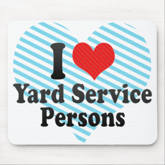 I Love Yard Service Persons Mouse Pad