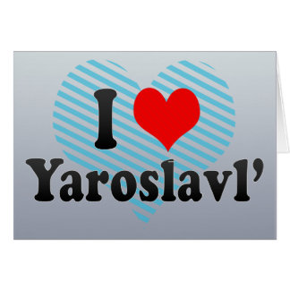 I Love Yaroslavl', Russia Card