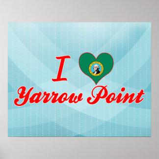 I Love Yarrow Point, Washington Poster