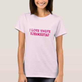 I LOVE YNGVE FJERMESTAD T-Shirt
