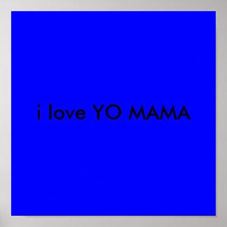 i love YO MAMA Poster