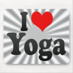 I love Yoga Mousepads
