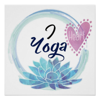 I Love Yoga Zen Circle Meditation Pink Blue Heart Poster