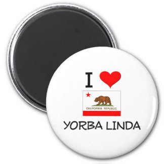 I Love YORBA LINDA California 2 Inch Round Magnet