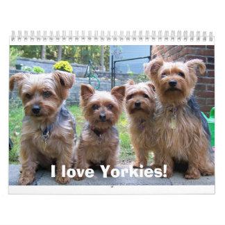I love Yorkies! Wall Calendar