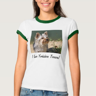 I love Yorkshire Terriers! T-Shirt