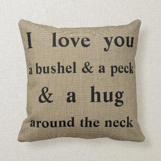 I Love You A Bushel & A Peck   Throw Pillow
