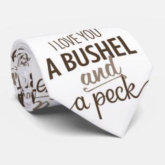 ****I LOVE YOU A BUSHEL & A PECK*** TIE