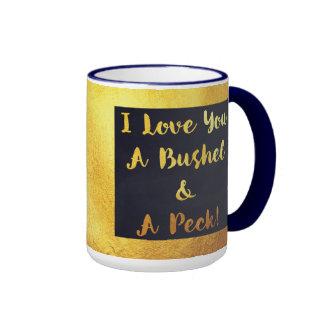I love you a bushel and a peck sentimental mug