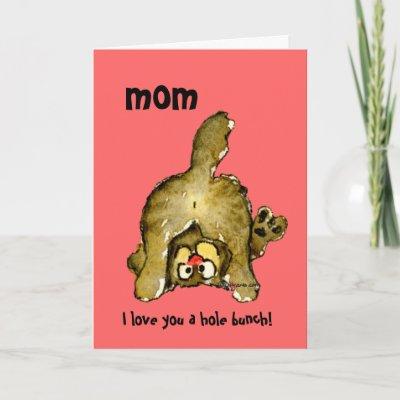 pics of i love you mom. I Love You a Hole Bunch Mom