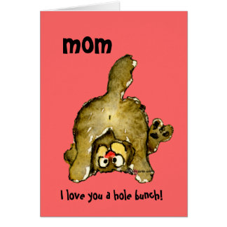 I Love You a Hole Bunch Mom Cat Card
