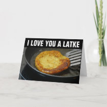 I LOVE YOU A LATKE All occasion Cards