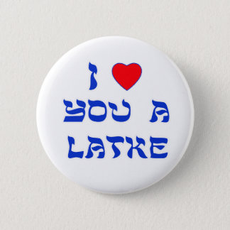 I Love You a Latke Button