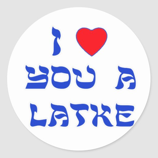 I Love You a Latke Classic Round Sticker
