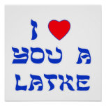 I Love You a Latke Poster