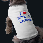 "I Love You a Latke Shirt<br><div class=""desc"">Great Chanukah gift to tell somebody how much you love them with a play on words with Latke!</div>"