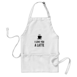 I Love You A Latte Coffee Drinker Adult Apron